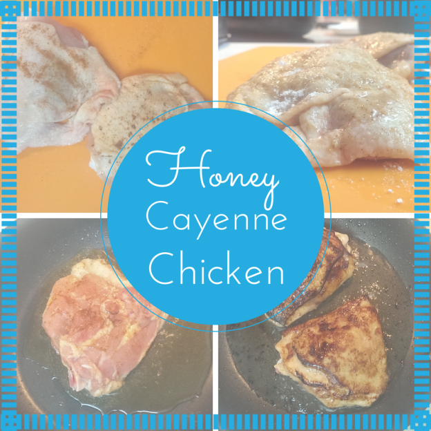 Honey Cayenne Chicken