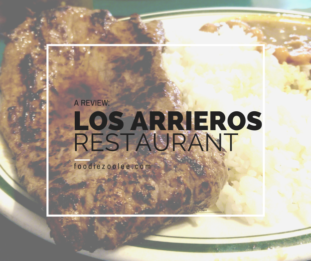 Restaurant Review: Los Arrieros Restaurant