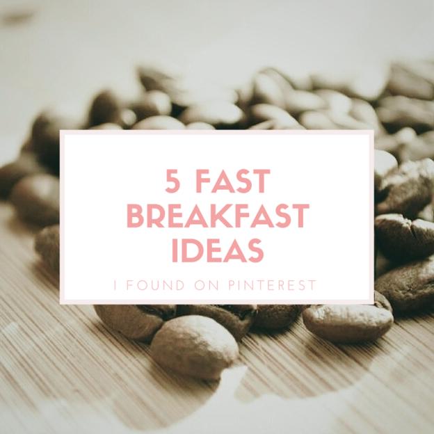 5 breakfast ideas